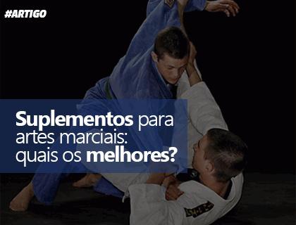 Suplementos para artes marciais: quais os melhores?